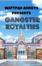 Gangster Royalties by MsTaxi