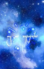 my mr. unpopular // kthxjej by kumquatmochi