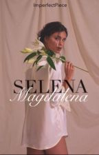 Selena Magdalena (SLOW UPDATE) by ImperfectPiece
