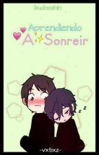 Aprendiendo A Sonreir ~ BudoXShin  by Chidori_