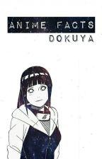 Anime Facts [Hiatus] by Dokuya
