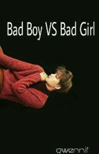 Bad Boy VS Bad Girl by bearpinkpig