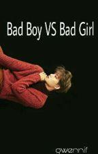 Bad Boy VS Bad Girl by bearpinkpig