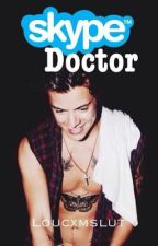 Skype Doctor // Larry  by loucxmslut