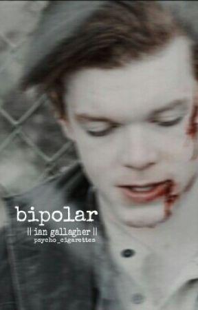 bipolar || ian gallagher || by psycho_cigarettes