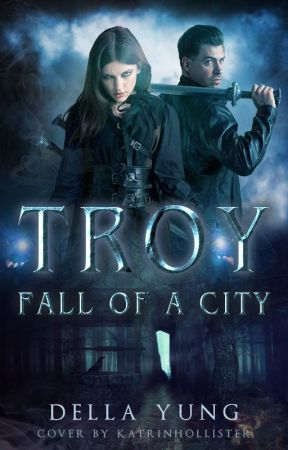 Troy: Fall of a City by DellaYung