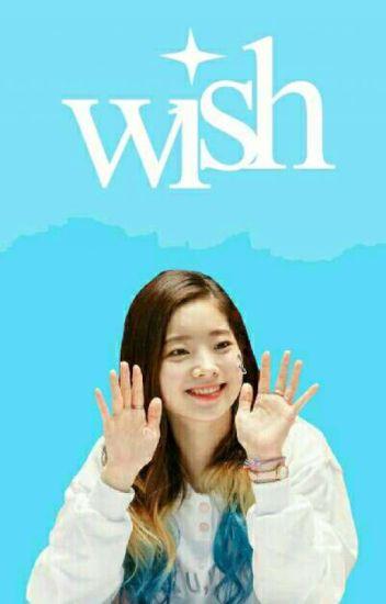 ❝ W I S H ❞