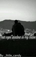 Τα Ματια Σου Παραθυρο Στο Χαος Μου by little_candy_