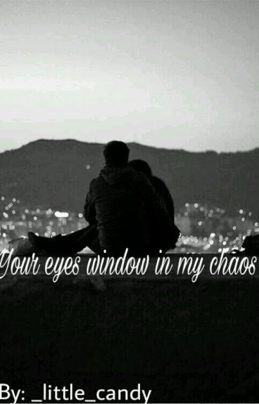 Τα Ματια Σου Παραθυρο Στο Χαος Μου