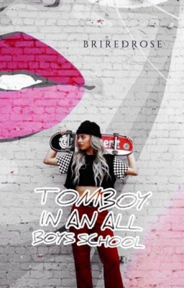 Tomboy In an all boys school
