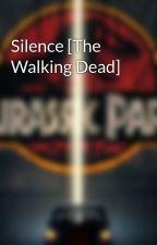 Silence [The Walking Dead] by MrNegativity