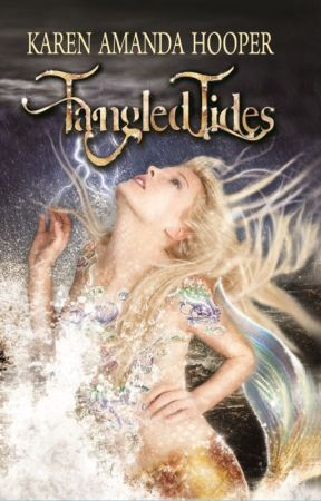 TANGLED TIDES (The Sea Monster Memoirs #1) by KarenHooper