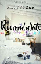 Roomm(n)ate by fluffycar