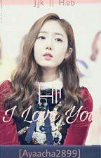 -Slow Update-Hi! I Love You (SinKook) by Ayachaa2899