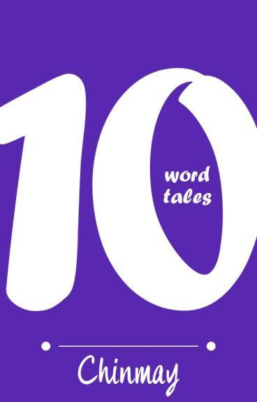 TEN WORD TALES