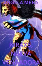 Kiraxs, nueva Vengadora  by angymr19