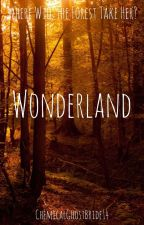 Wonderland by ChemicalGhostBride14