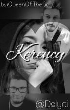Kerency by delyci