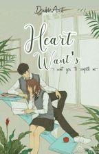 Heart Want's by DoubleASist