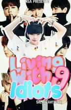 [C] Living With 9 Idiots ❀ SF9 [MalayFic] by -whatthefucc
