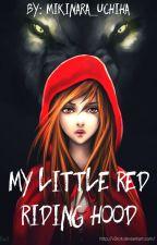 My Little Red Riding Hood || SasuSaku by Mikinara_Uchiha