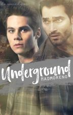 UNDERGROUND.  by hadmoreno