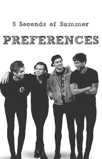 5 Seconds of Summer Preferences 2.0