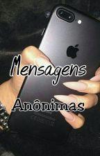 Mensagens Anônimas by Andressa_r67