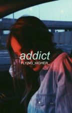 ADDICT by flying_higher_