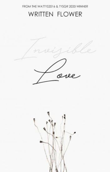 Invisible Love { 1 } #booksbooks2017