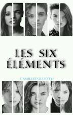 Les 6 Éléments by camillefolliot37