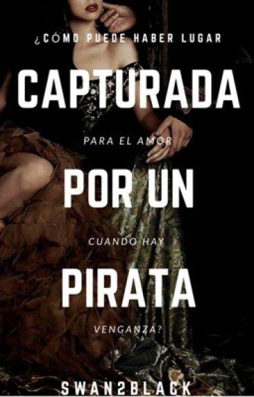 Capturada Por Un Pirata