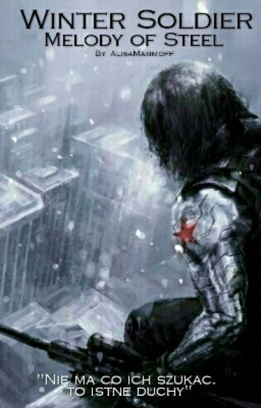 Winter Soldier | Melody Of Steel [Zawieszone przez brak czasu i weny]