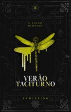 Verão Taciturno (livro dois) by SSMissing