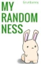 My Randomness by Grnbunny16