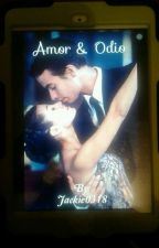 Amor & Odio by Jackie0318