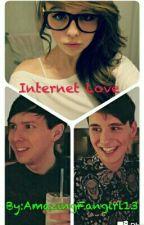 Internet Love-(Dan And Phil x Tu) by AmazingFangirl13