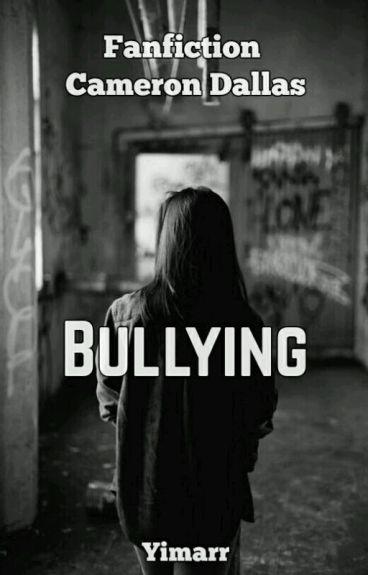 Bullying (Cameron Dallas)