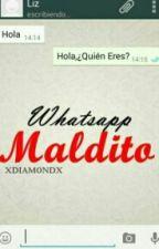 El Whatsapp Maldito by vickysofiwattoad