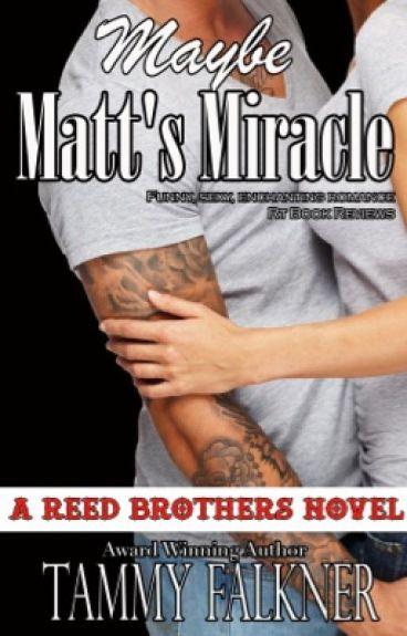 Maybe Matt Miracle -Libro N. 4