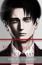 "AOT/SNK: Levi X Reader ""Mr. Ackerman"" [AU] by Strongest_Soldier"