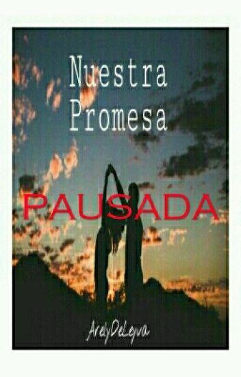 Nuestra Promesa《Freddy Leyva》·PAUSADA·