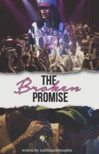 The Broken Promise by icallhimchristopher