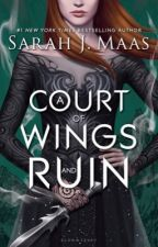 A Court of Wings And Ruin by Asikaia_Blueblood