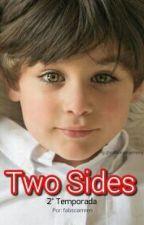 Two Sides (Camren) 2° Temporada by FabsCamren