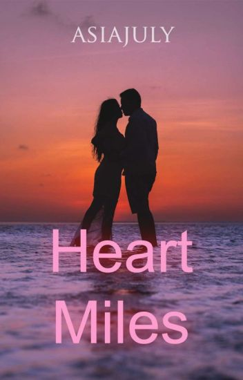 Heart Miles [JB] ✔