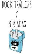 Book Tráilers y Portadas ~Cerrado Temporalmente~ by Mami_Mafia