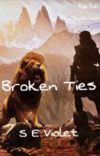 Broken Ties by SEViolet