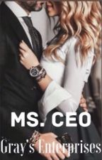 Ms. CEO *ON HOLD* by chodgeee