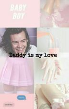 Daddy Is My Love (H.S) by _dorkaaa
